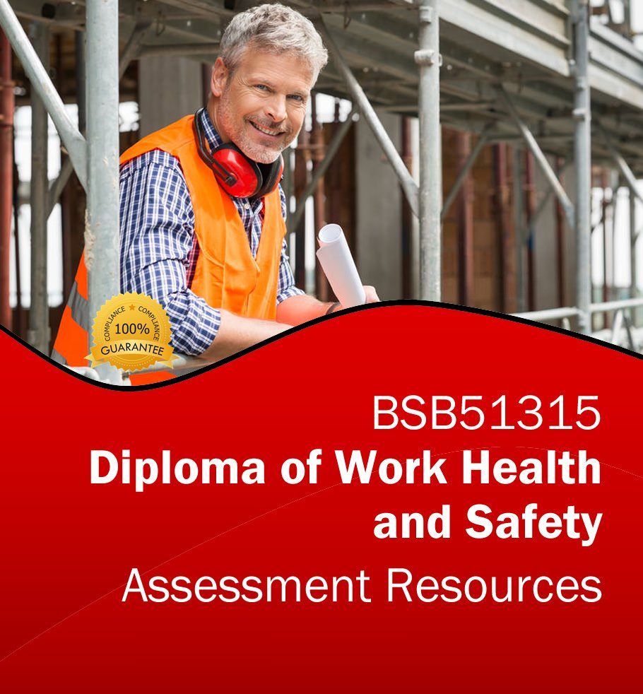 BSB51315 Diploma of Work Health and Safety - Assessment Tools