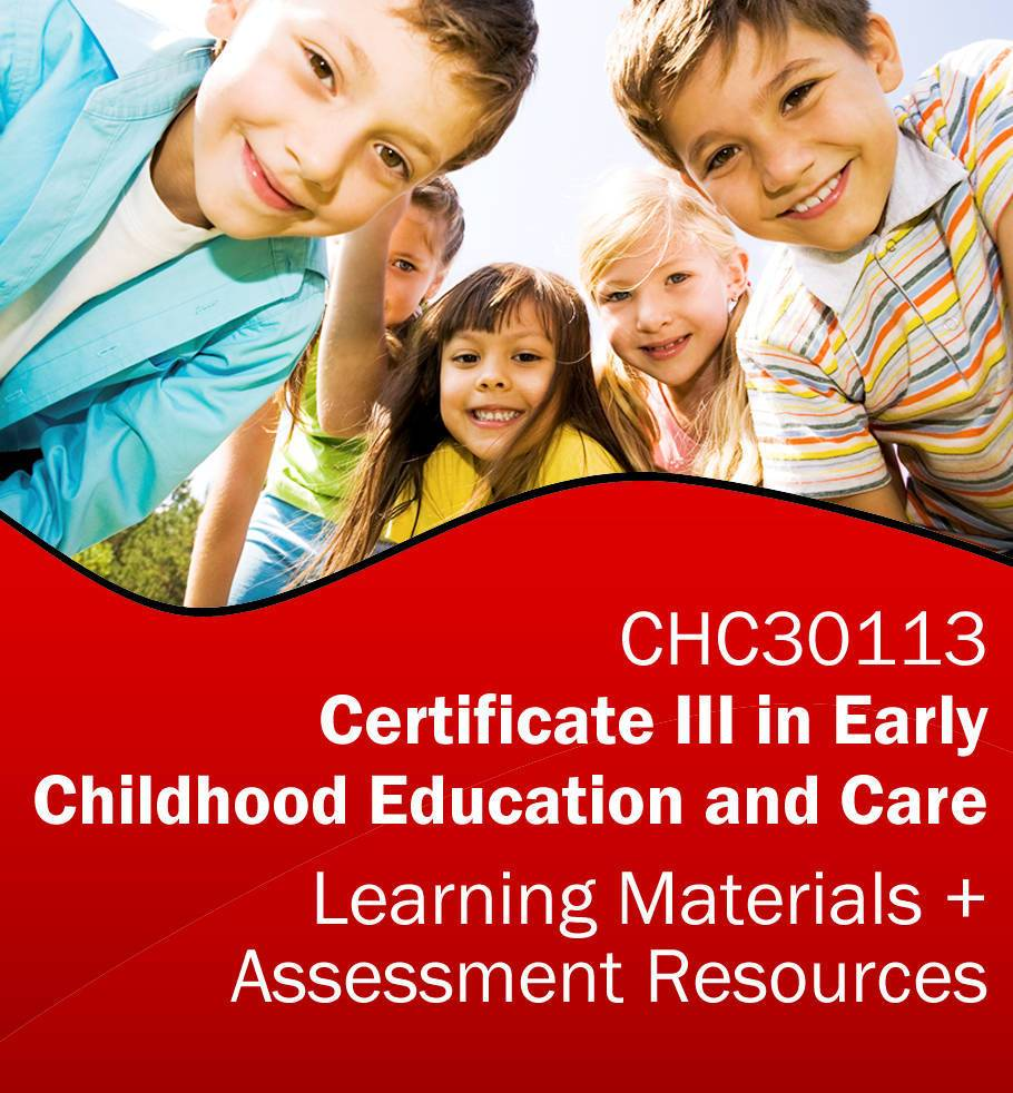 CHC30113 Certificate III in Early Childhood Education and Care Assessment Tools & Training Resources *BUNDLE*