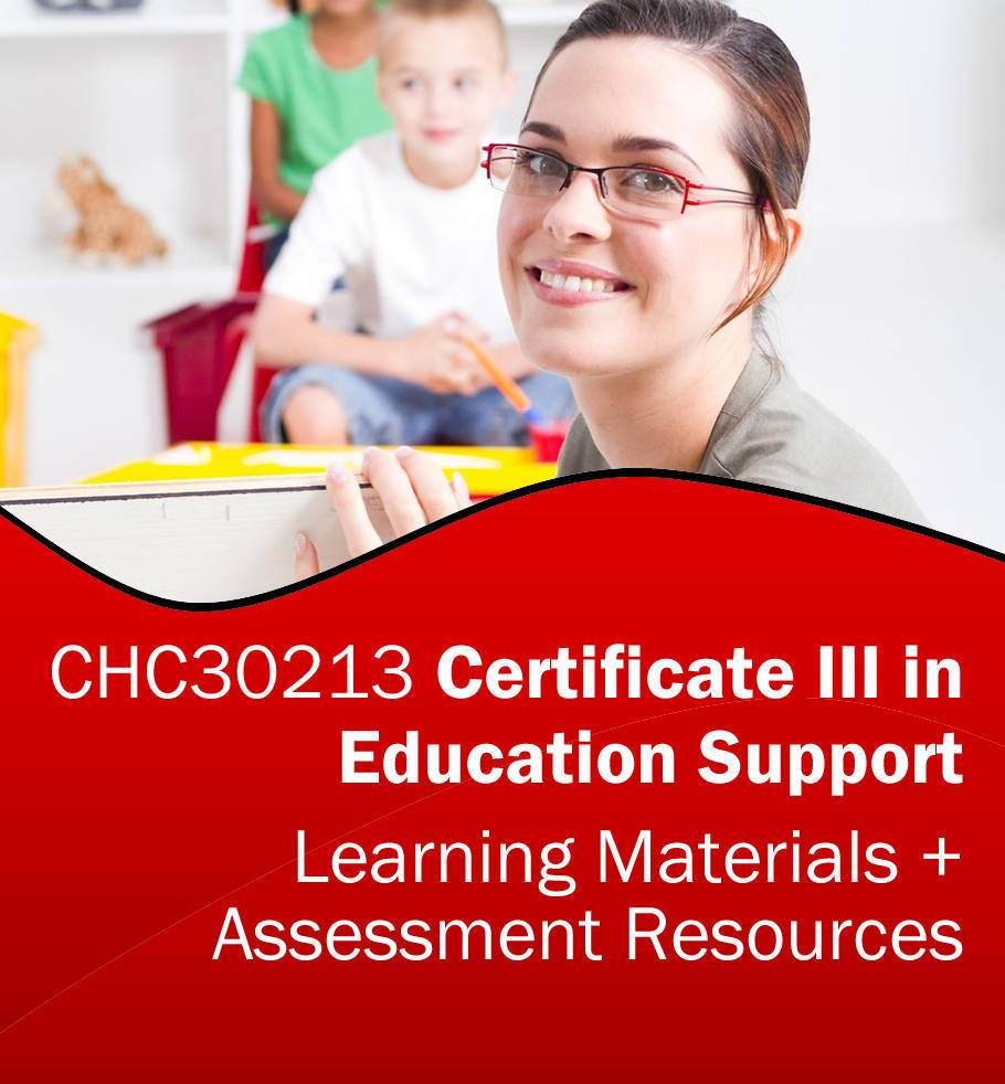 Certificate III in Education Support Learning AND Assessment Resources CHC30213 *BUNDLE*