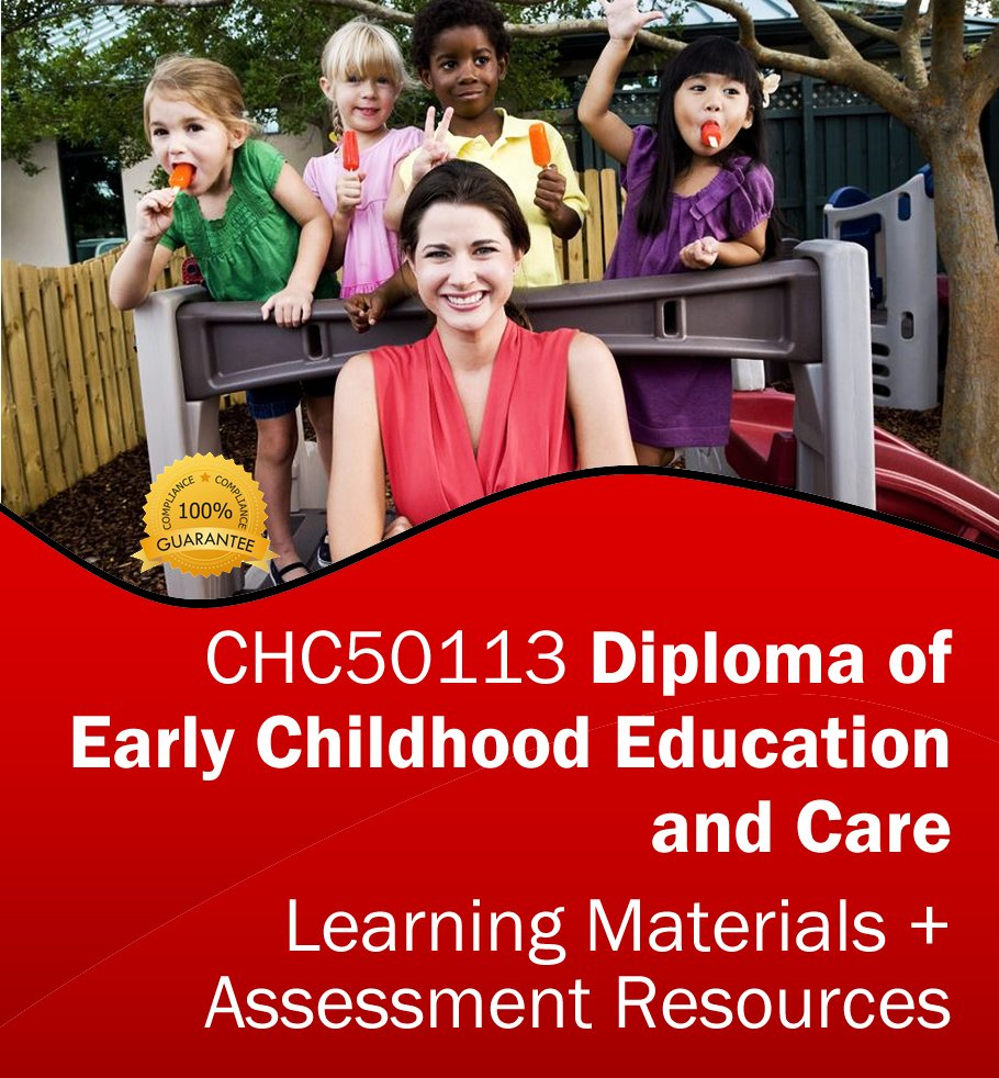 Diploma of Early Childhood Education and Care Assessment Tools & Training Resources CHC50113 - *BUNDLE*