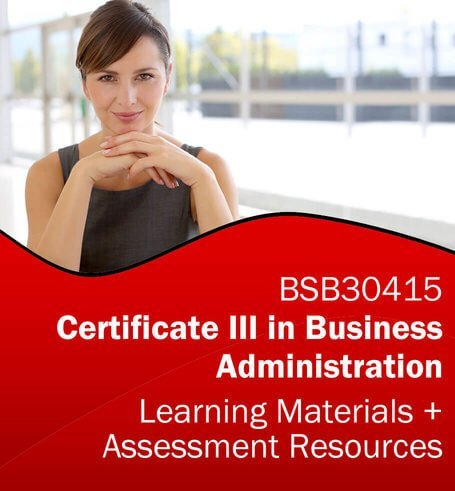 BSB30415 Certificate III in Business Administration Learning and Assessment Tools Bundle