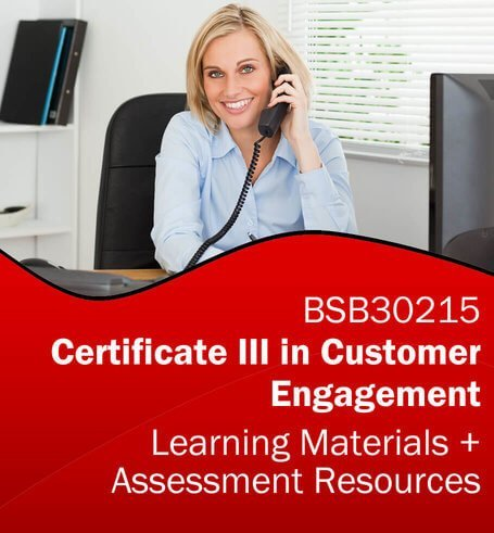 BSB30215 Certificate III in Customer Engagement Learning and Assessment Tools Bundle