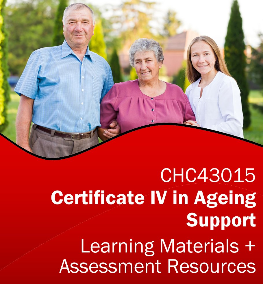 CHC43015 Certificate IV in Ageing Support Assessment Tools & Learning Resources