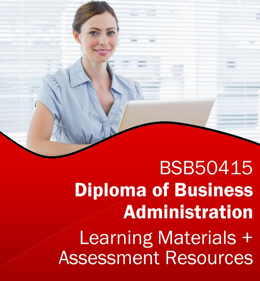 BSB50415 Diploma of Business Administration Learning and Assessment Tools Bundle