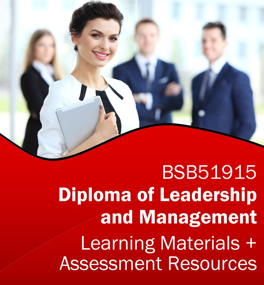 BSB51915 Diploma of Leadership and Management Learning and Assessment Tools Bundle