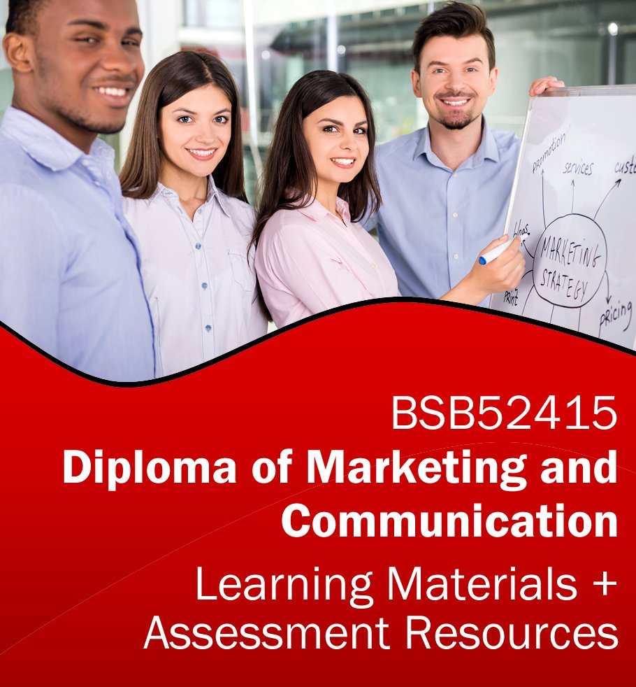 BSB52415 Diploma of Marketing and Communication Learning and Assessment Tools Bundle