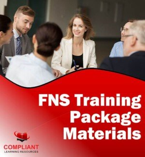 FNS Training Package Training and Assessment Materials for RTOs